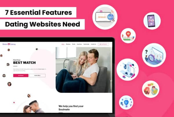 7 Essential Features Dating Websites Need in 2021