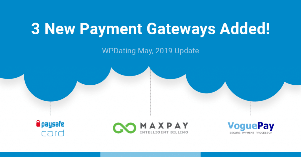 payment gateways added - paysafe, maxpay. voguepay
