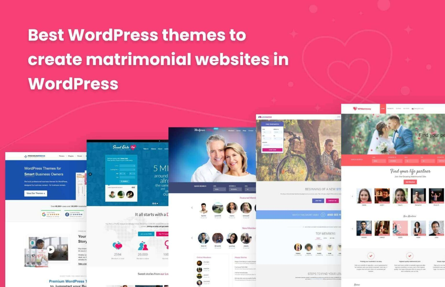 Choose the best WordPress theme for your matrimonial website.