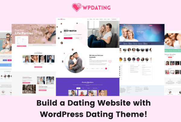 Build a dating website with WordPress Dating Theme
