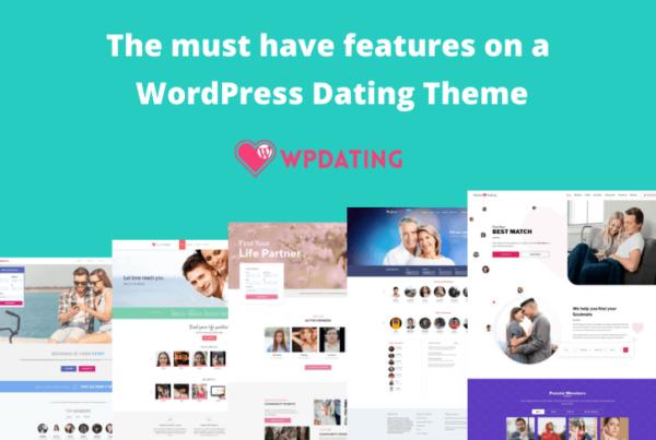 Qualities of the Best WordPress Dating Theme